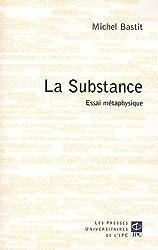 La substance : Essai de métaphysique