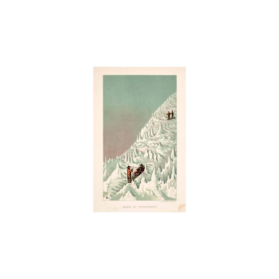 1883 Chromolithograph Ascent Popocatapetl Volcano Mountain Thomas Brocklehurst   Original Chromolithograph