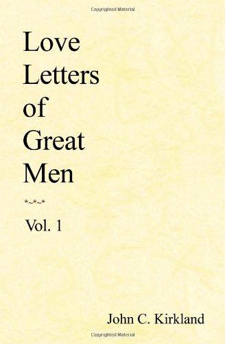 Love Letters of Great Men, Vol. 1