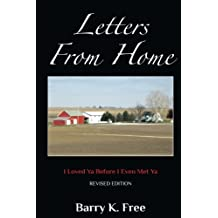 Letters From Home: I Loved Ya Before I Even Met Ya