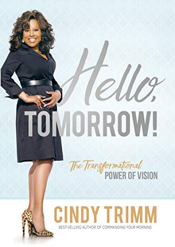 Hello tomorrow the transformational power of vision kindle the transformational power of vision by trimm cindy fandeluxe Image collections