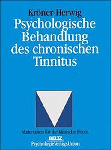 Psychologische Behandlung des chronischen Tinnitus (Materialien für die klinische Praxis)