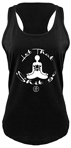 Ladies Racerback Tank Let That Shit Go Yoga Graphic Black L