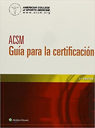 Acsm gua para la certificacin spanish edition 9788415840817 acsm gua para la certificacin spanish edition spanish fourth edition fandeluxe Choice Image