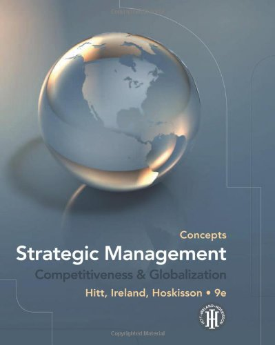 Strategic Management: Concepts: Competitiveness and...