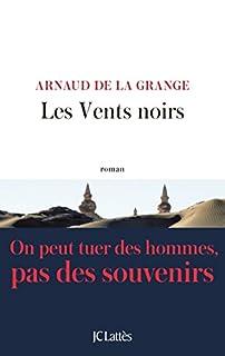 Les vents noirs, La Grange, Arnaud de