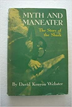 Book Myth and maneater,: The story of the shark