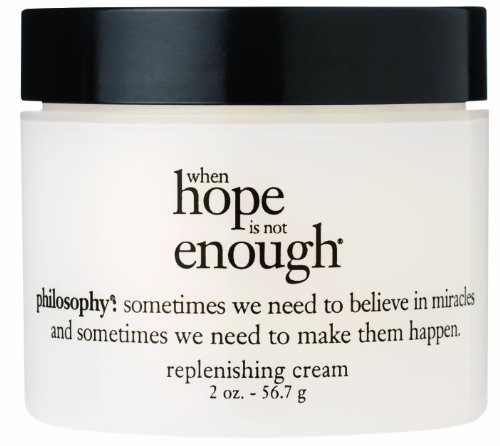 Philosophy When Hope is Not Enough Replenishing Cream,