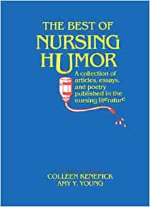 article collection essay literature nursing poetry published The best of health professions humor a collection of articles essays and poetry collection of articles essays and poetry published in literature a cento the.