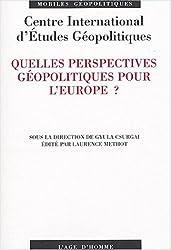 Quelles perspectives geopolitiques pour l'Europe ? (French Edition)