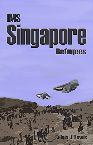 IMS Singapore: Refugees (The Singapore Trilogy Book 1) (English Edition)
