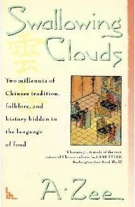 Swallowing Clouds: Two Millennia of Chinese Tradition, Folklore, and History Hidden in the Language by Brand: Touchstone Books