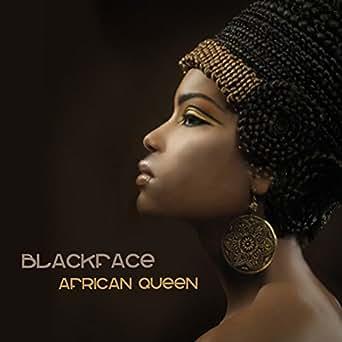 African Queen de Black Face en Amazon Music - Amazon.es