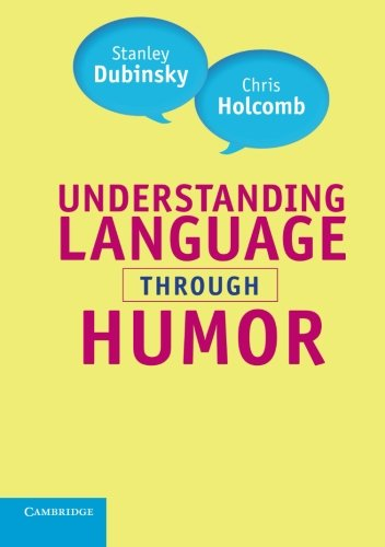 Understanding Language through Humor by Cambridge University Press