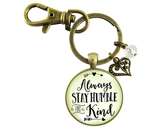 Round Cabochon Cream - Always Stay Humble and Kind Keychain Bronze Round Glass Pendant Inspirational Quote Key Chain