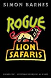 img - for Rogue Lion Safaris book / textbook / text book