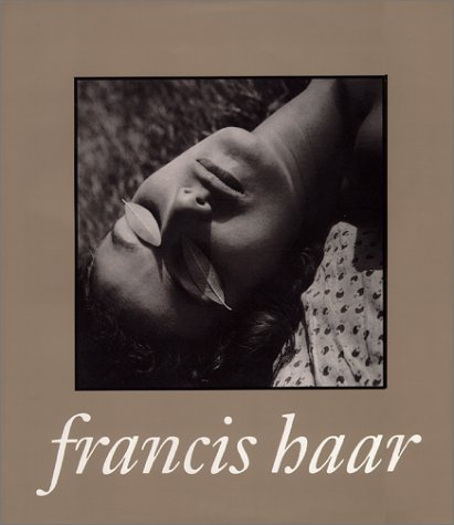 Francis Haar: A Lifetime of Images (Latitude 20 Books)