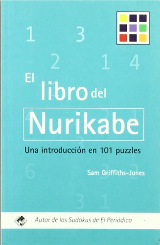 Descargar Libro Libro Del Nurikabe, El Sam Griffiths-jones