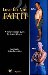 Lose Fat, Not Faith: A Transformation Guide