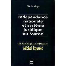 nationale et syst. juridique maroc: hommage prof. michel rousset