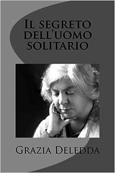 Book Il segreto dell'uomo solitario (Italian Edition)