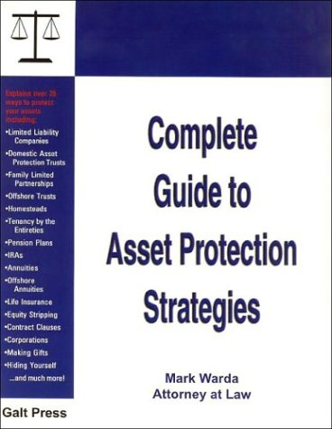 Complete Guide to Asset Protection Strategies (Best Asset Protection Strategies)