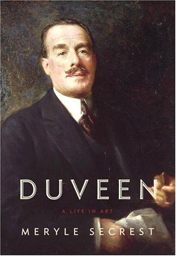 Read Online Duveen: A Life in Art PDF