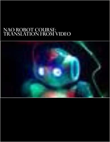 Read online NAO robot course PDF, azw (Kindle), ePub