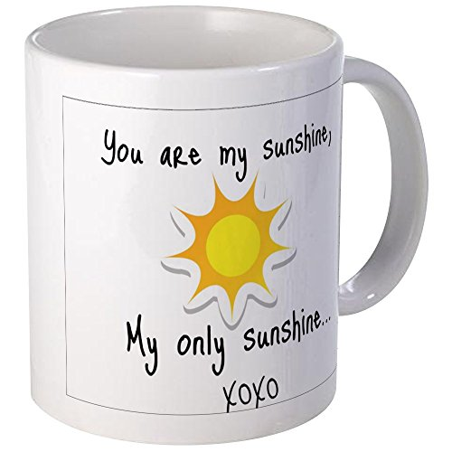 CafePress You sunshine Unique Coffee