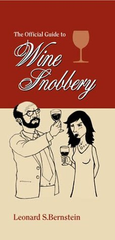 The Official Guide to Wine Snobbery (A Cult Classic) ebook