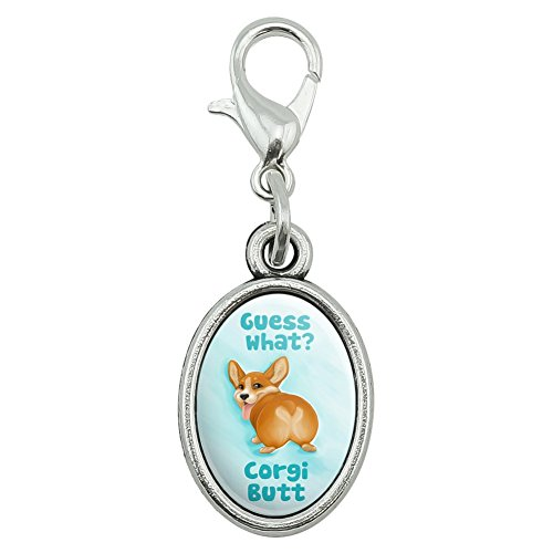 GRAPHICS & MORE Guess What Corgi Butt Funny Joke Antiqued Bracelet Pendant Zipper Pull Oval Charm with Lobster ()