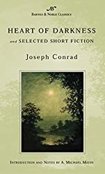 Heart of Darkness and Selected Short Fiction (Barnes & Noble Classics Series) (B&N Classics)