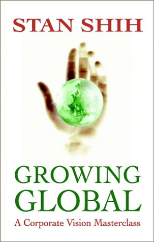 Download Growing Global: Corporate Vision Masterclass PDF