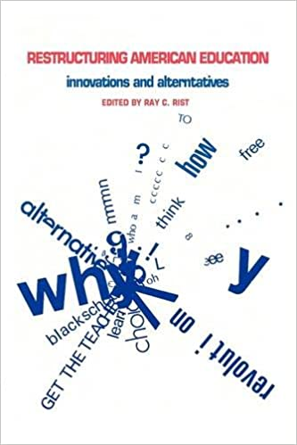 Book Restructuring American Education: Innovations and Alternatives