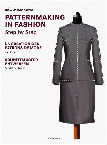 Basic Patternmaking in Fashion: Amazon.de: Lucia Mors: Bücher
