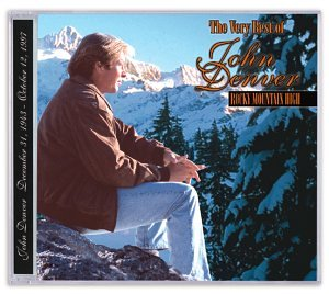 Rocky Mountain High : The Very Best of John Denver