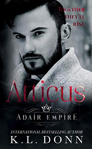 Atticus (Adair Empire Book 4)