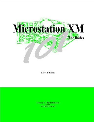 Microstation XM 101 - The Basics