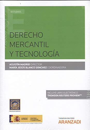 Derecho Mercantil  y Tecnología (Papel + e-book) (Monografía) por Blanco Sánchez, María Jesús,Agustin Madrid