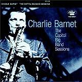 Charlie Barnet: Capitol Big Band Sessions