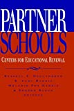 img - for Partner Schools: Centers for Educational Renewal (Jossey Bass Education Series) book / textbook / text book