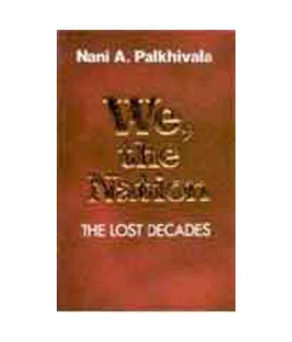We; the Nation: the Lost Decades
