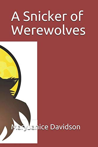 A Snicker of Werewolves by Independently published