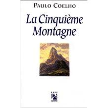 CINQUIEME MONTAGNE (LA)
