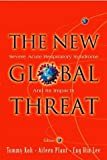 img - for New Global Threat, The: Severe Acute Respiratory Syndrome and Its Impacts book / textbook / text book