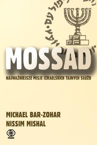 Mossad Nissim Mishal Michael Bar-Zohar