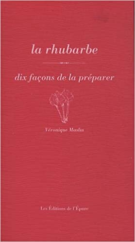 Read Online La rhubarbe : Dix façons epub, pdf