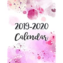 2019-2020 Calendar: Daily Weekly Monthly Calendar Planner | 24 Months Jan 2019 - Dec 2020 For Academic Agenda Schedule Organizer Logbook and Journal Notebook Planners with To To List | Pant Watercolor Cover