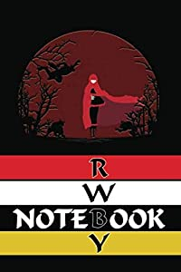 RWBY Motivation Journal Inspiring RWBY Notebook: Anime Notebooks