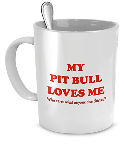 pit-bull-mug-my-pit-bull-loves-me-making-a-second-one-to-get-picture-pit-bull-gifts-pit-bull-cup-pit